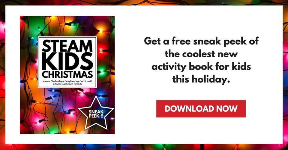 STEAM Kids Christmas Sneak Peek