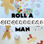 Roll a Gingerbread Man- Preschool Christmas Game