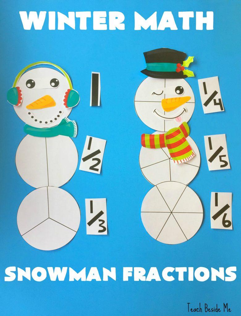 Winter Math: Snowman Fractions – Teach Beside Me