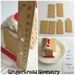 Gingerbread House Geometry: Edible STEM