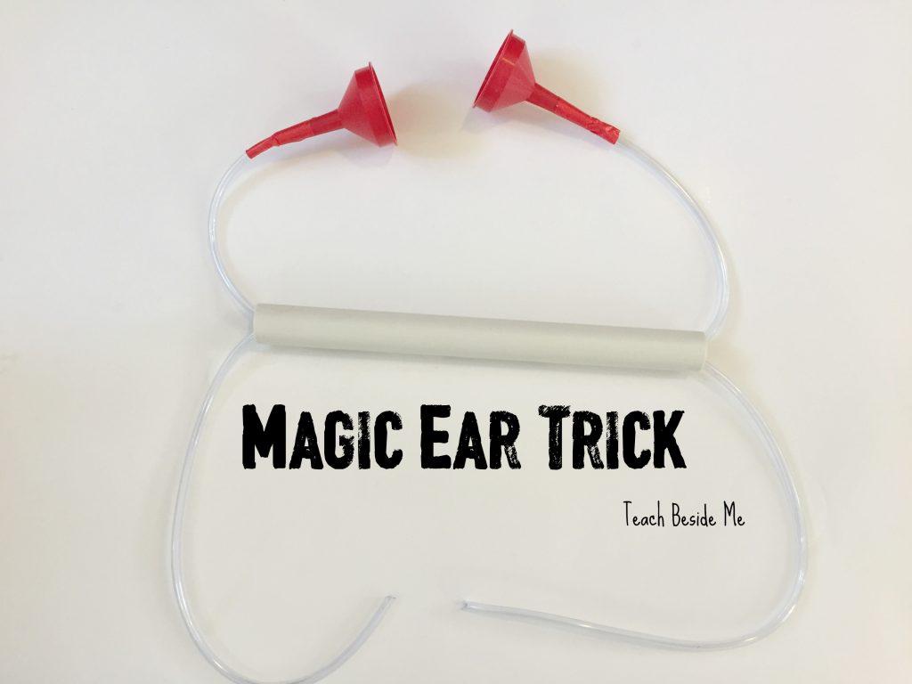 magic ear trick- hearing lesson