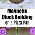 Magnetic Clock Building on a Pizza Pan
