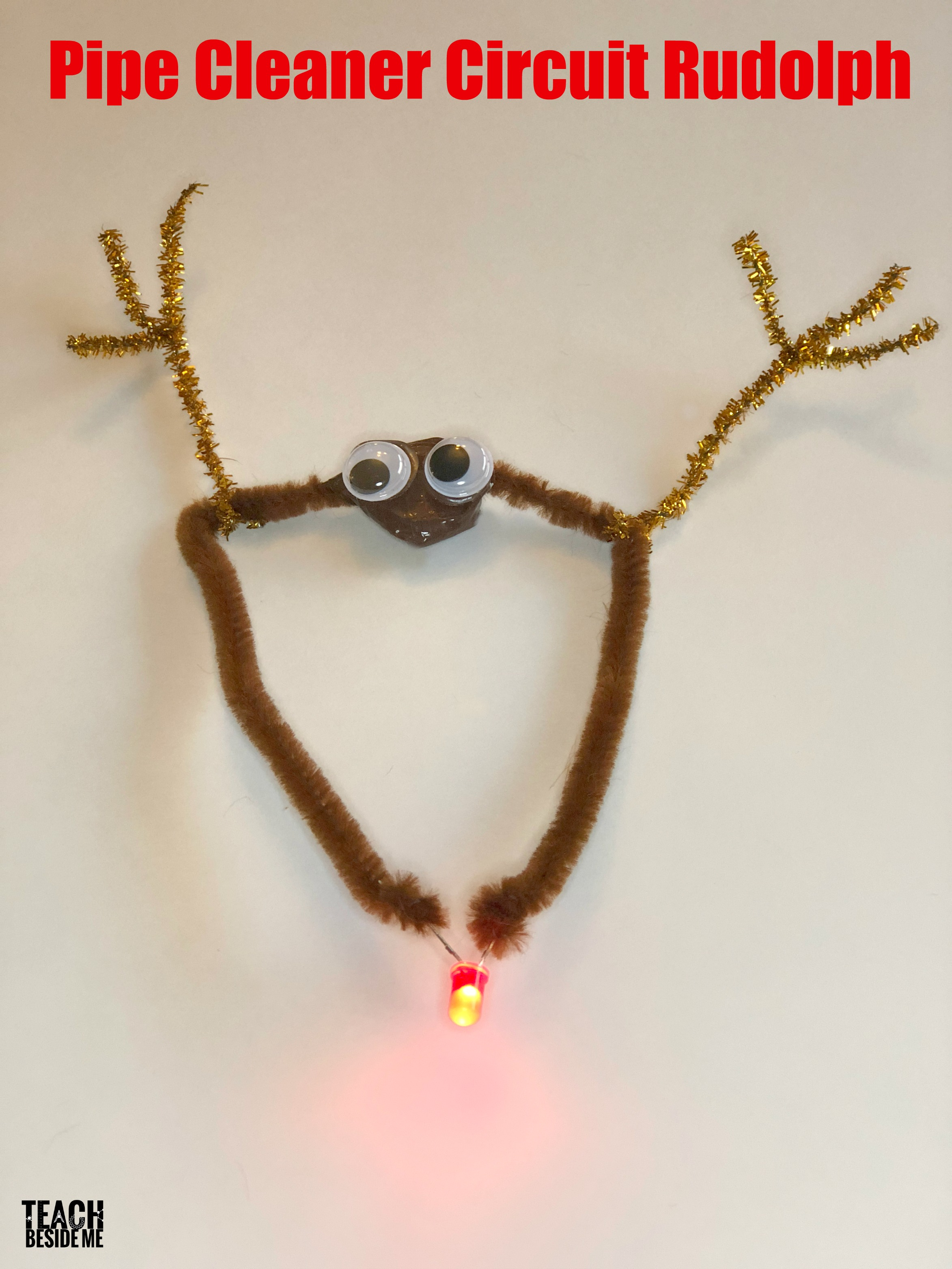 sc 1 st  Teach Beside Me & Christmas STEM: Rudolph Pipe Cleaner Circuit - Teach Beside Me