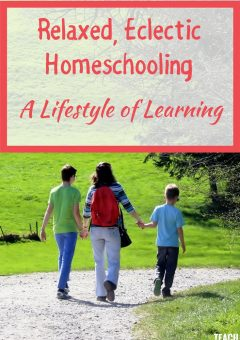 Homeschool Methods: Relaxed Eclectic Homeschooling