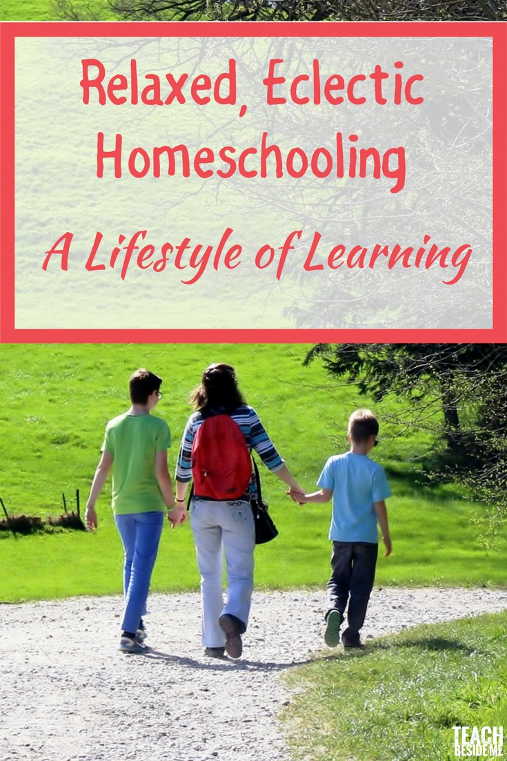 Homeschool Methods; Relaxed Eclectic Homeschooling