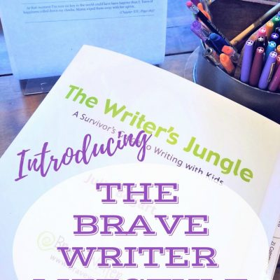 Homeschool Methods: Brave Writer Lifestyle