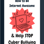 Teaching Kids How to STOP Cyber Bullying