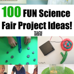 100 Easy and FUN Science Fair Project Ideas