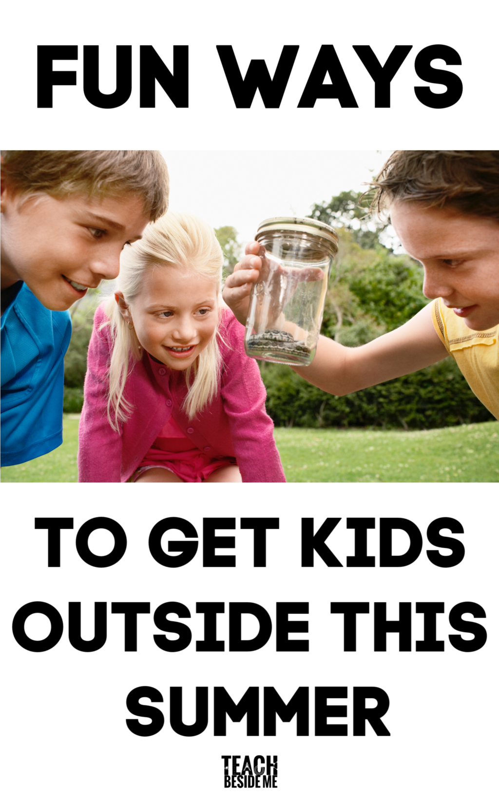fun ways to get kids outside