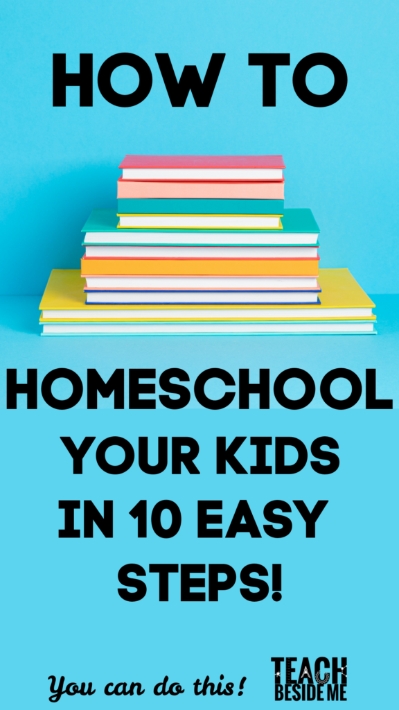 How to Homeschool your kids in 10 easy steps