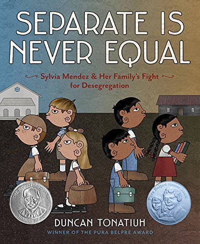 separate is never equal- racism and diversity books for kids